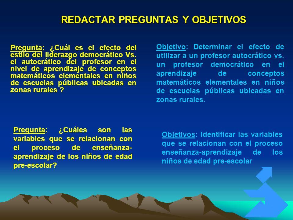 REDACTAR PREGUNTAS Y OBJETIVOS