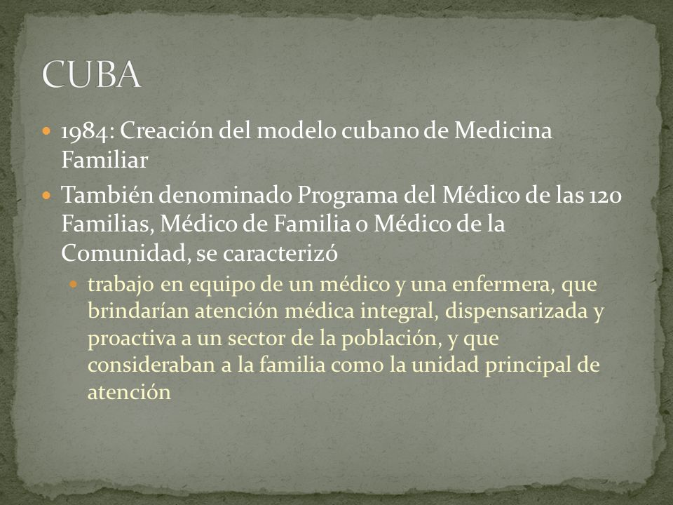 CUBA 1984: Creación del modelo cubano de Medicina Familiar