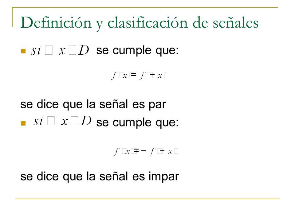 Definición y clasificación de señales