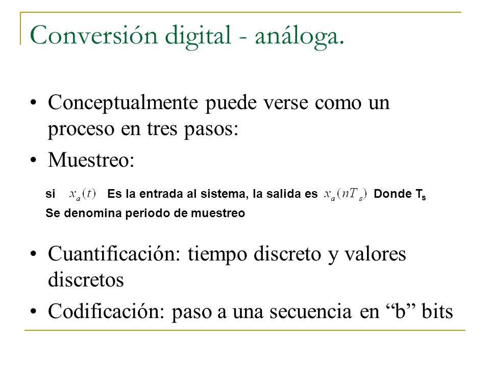 Conversión digital - análoga.