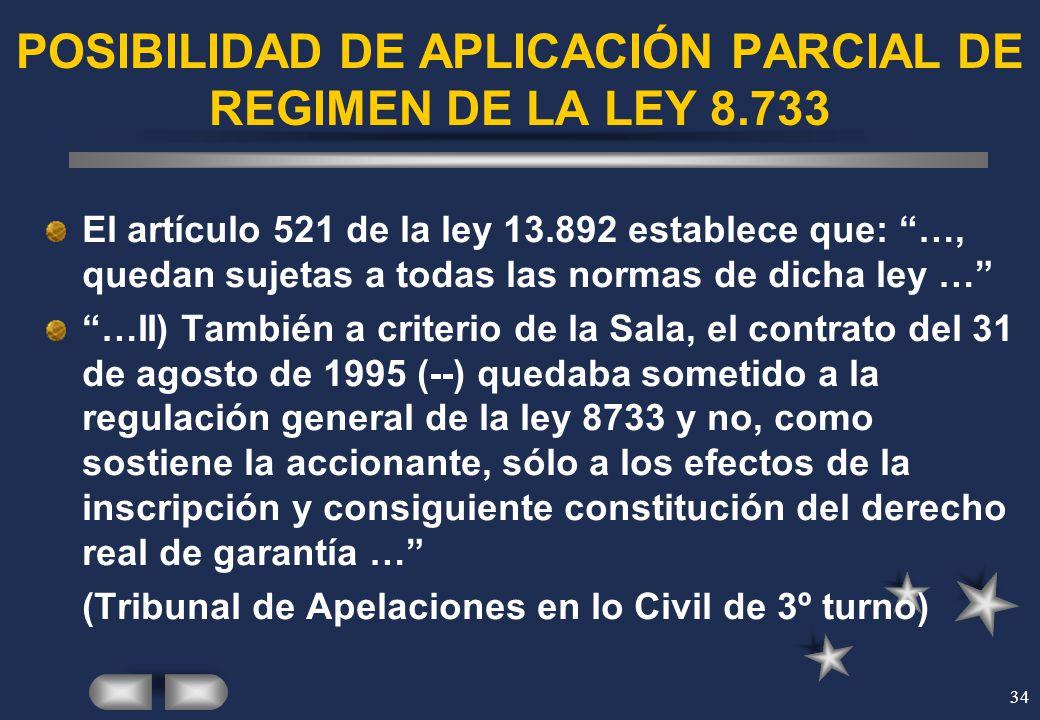 POSIBILIDAD DE APLICACIÓN PARCIAL DE REGIMEN DE LA LEY 8.733