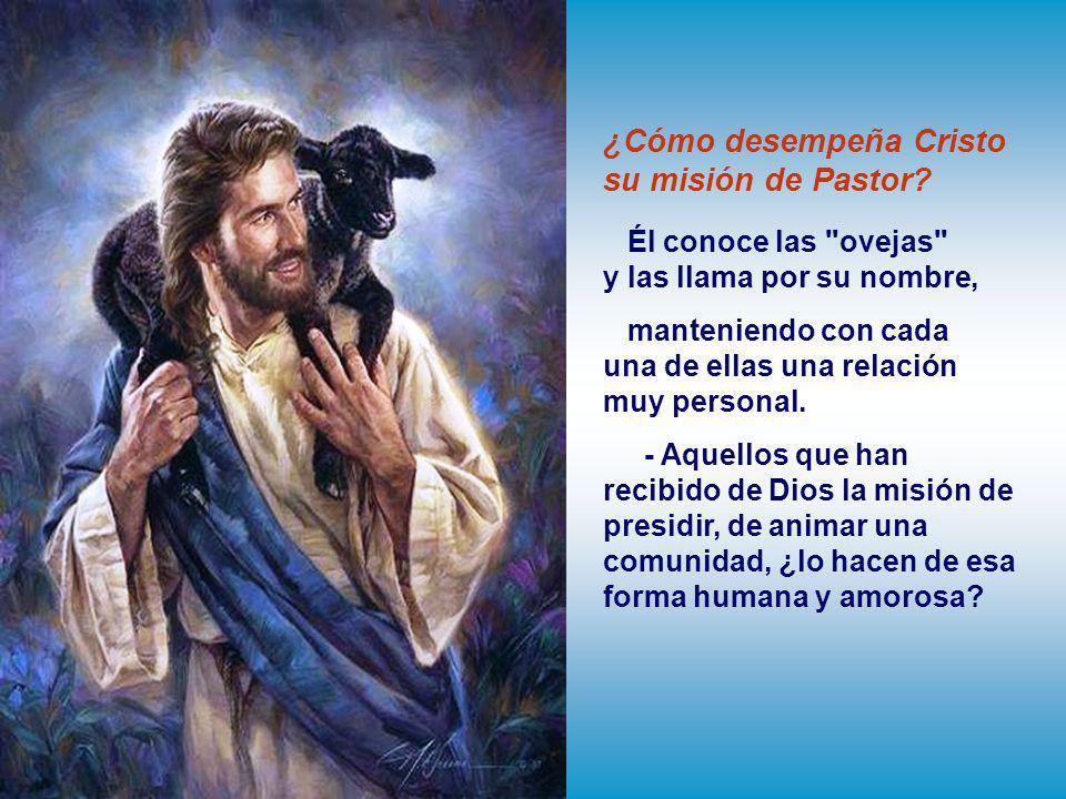¿Cómo desempeña Cristo su misión de Pastor