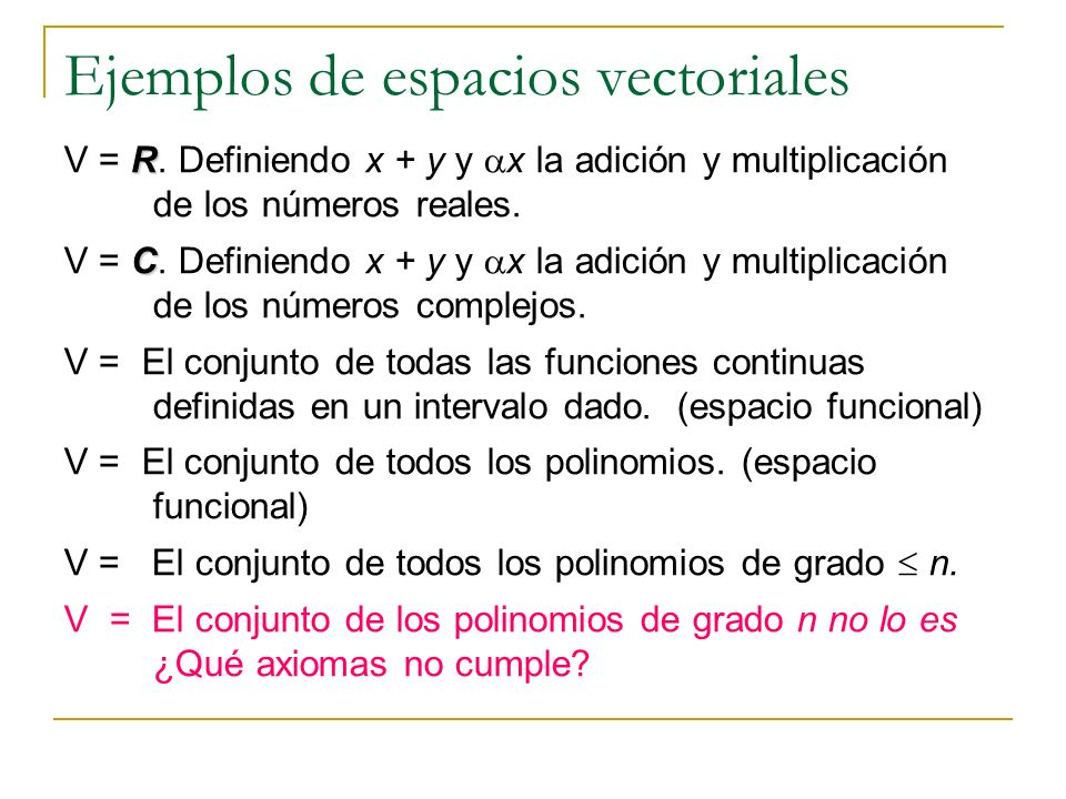 Ejemplos de espacios vectoriales