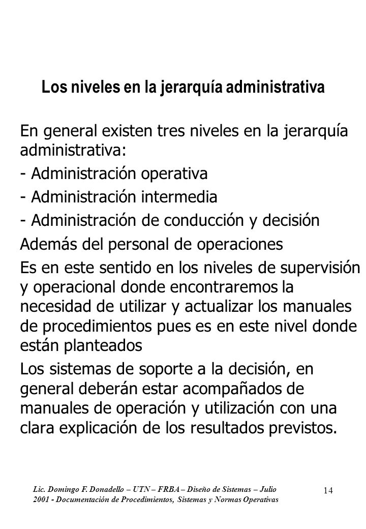 Los niveles en la jerarquía administrativa