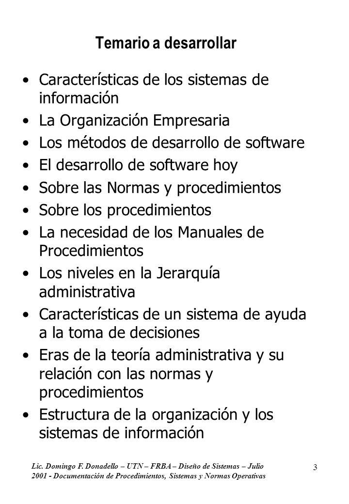 Temario a desarrollar Características de los sistemas de información