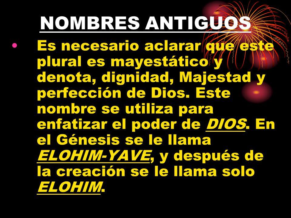 NOMBRES ANTIGUOS