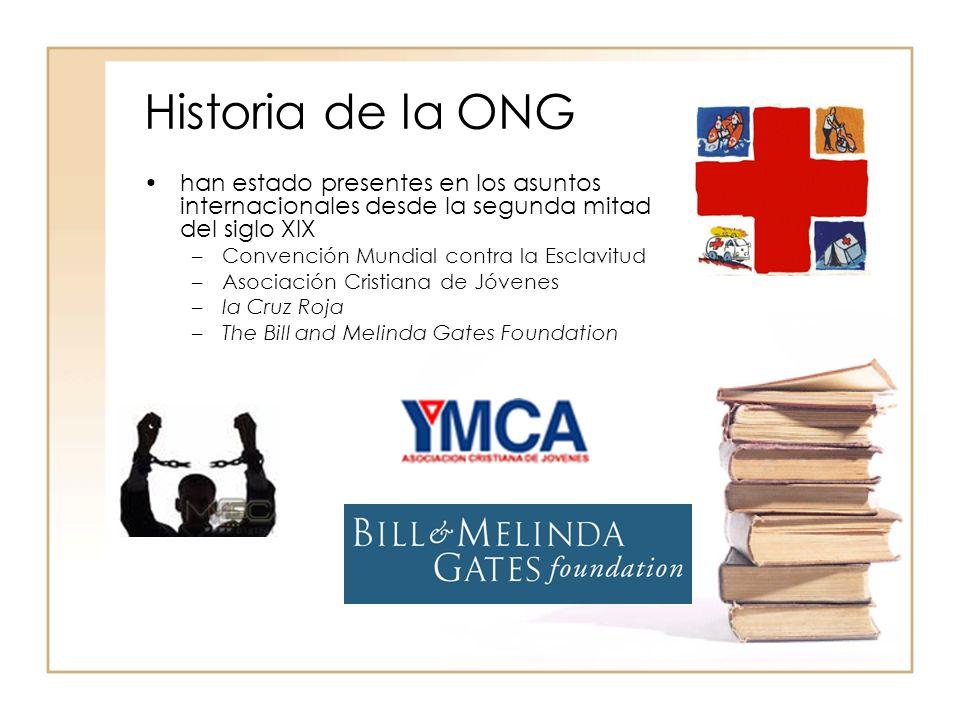Historia de la ONG han estado presentes en los asuntos internacionales desde la segunda mitad del siglo XIX.