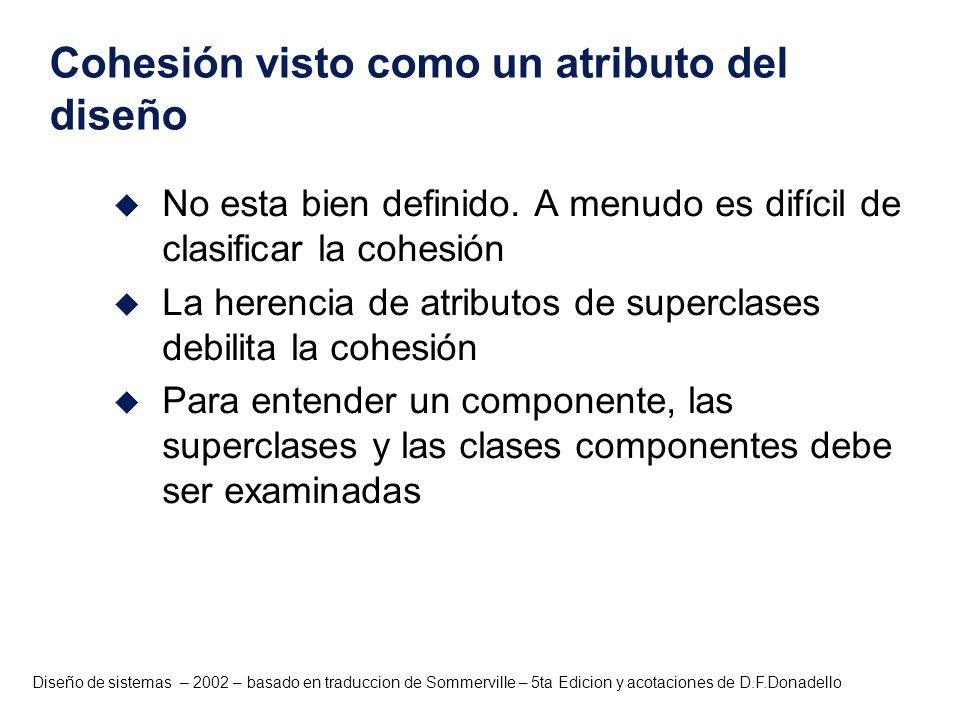 Cohesión visto como un atributo del diseño