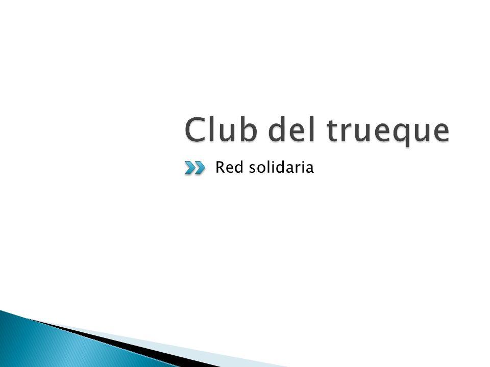 Club del trueque Red solidaria