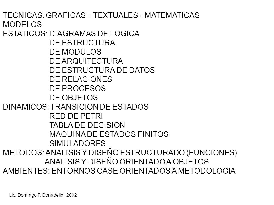 TECNICAS: GRAFICAS – TEXTUALES - MATEMATICAS