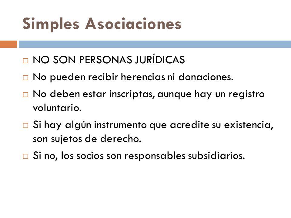 Simples Asociaciones NO SON PERSONAS JURÍDICAS