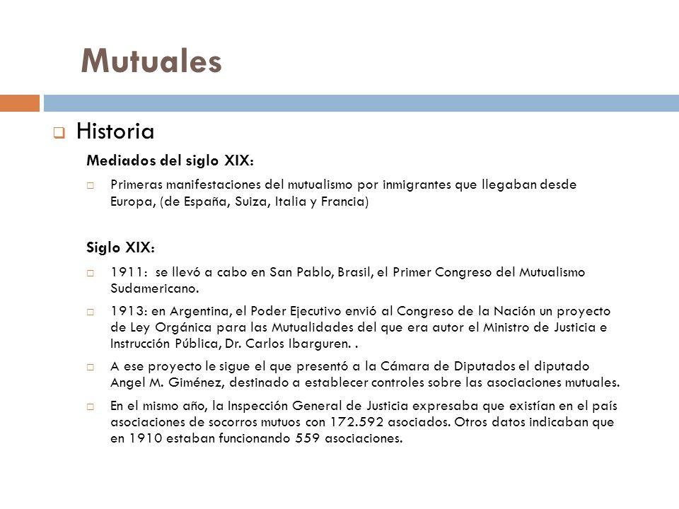 Mutuales Historia Mediados del siglo XIX: Siglo XIX: