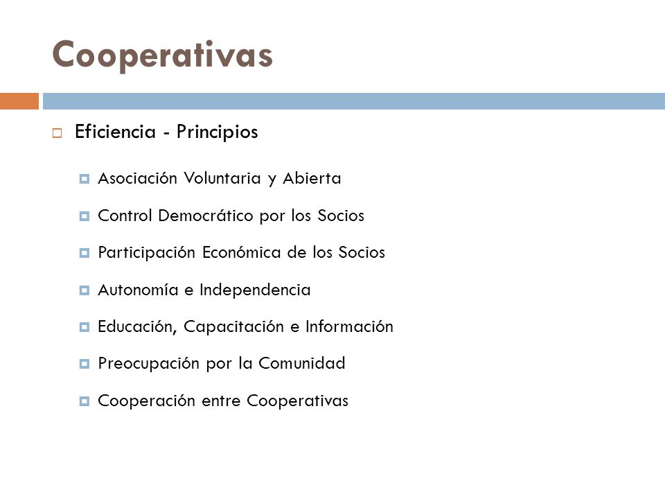 Cooperativas Eficiencia - Principios Asociación Voluntaria y Abierta