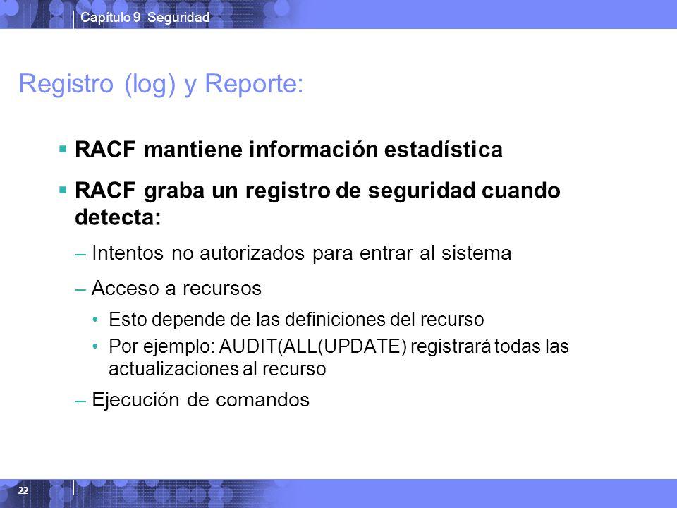 Registro (log) y Reporte: