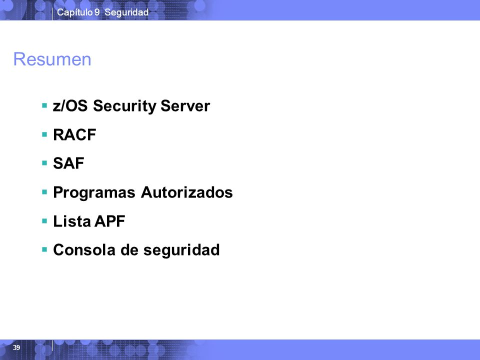 Resumen z/OS Security Server RACF SAF Programas Autorizados Lista APF