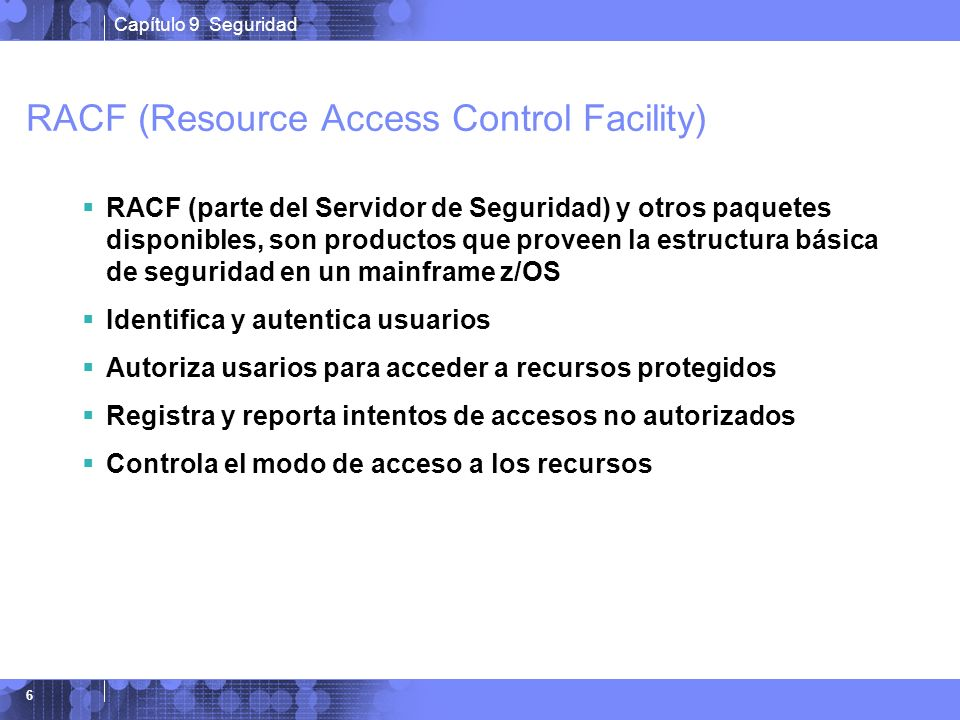 RACF (Resource Access Control Facility)