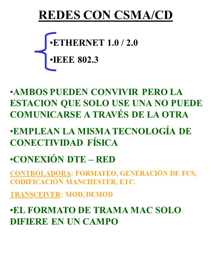 REDES CON CSMA/CD ETHERNET 1.0 / 2.0 IEEE 802.3