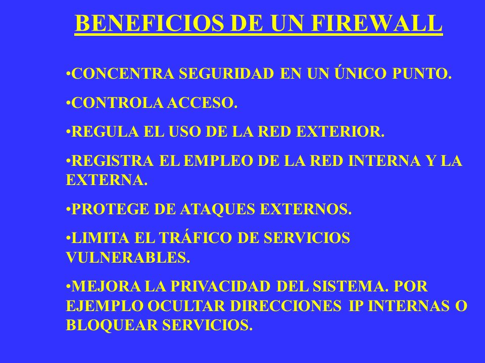 BENEFICIOS DE UN FIREWALL