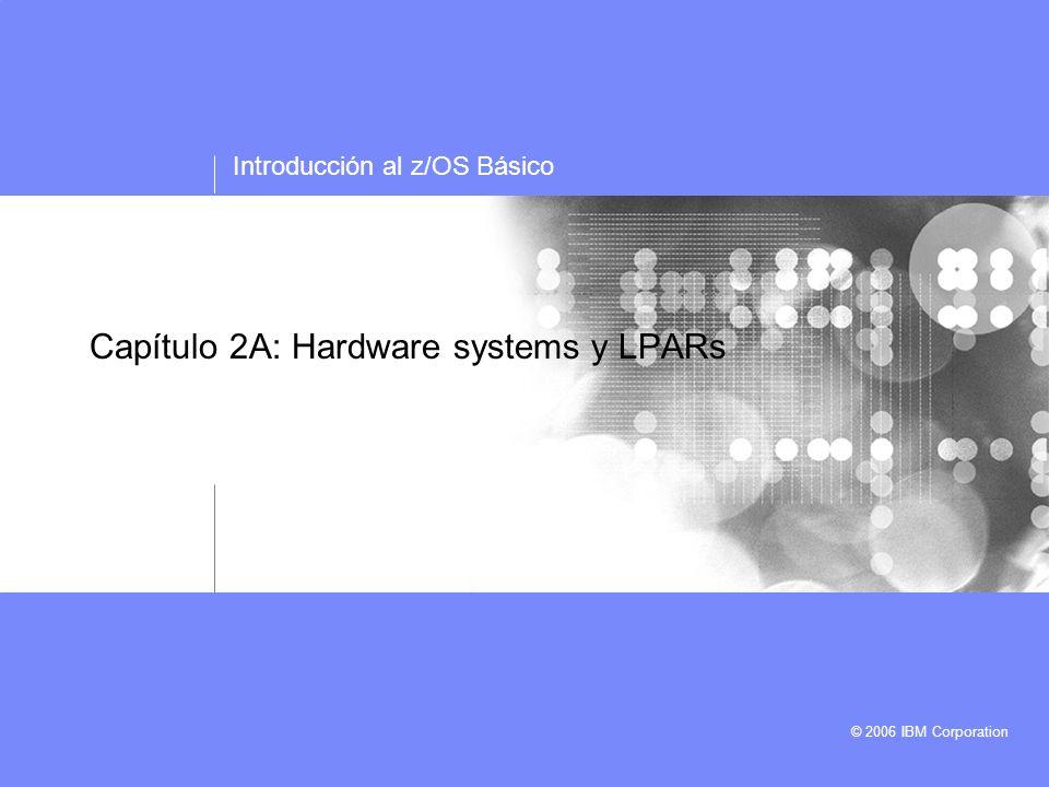 Capítulo 2A: Hardware systems y LPARs