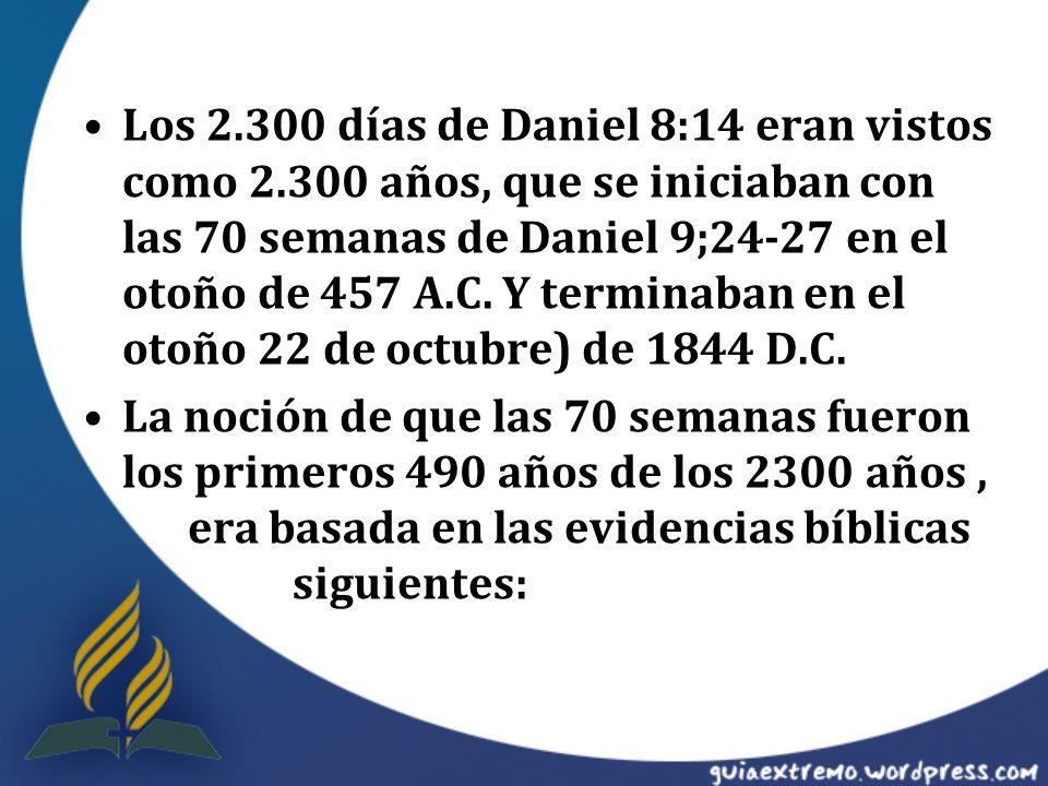 Los 2. 300 días de Daniel 8:14 eran vistos como 2