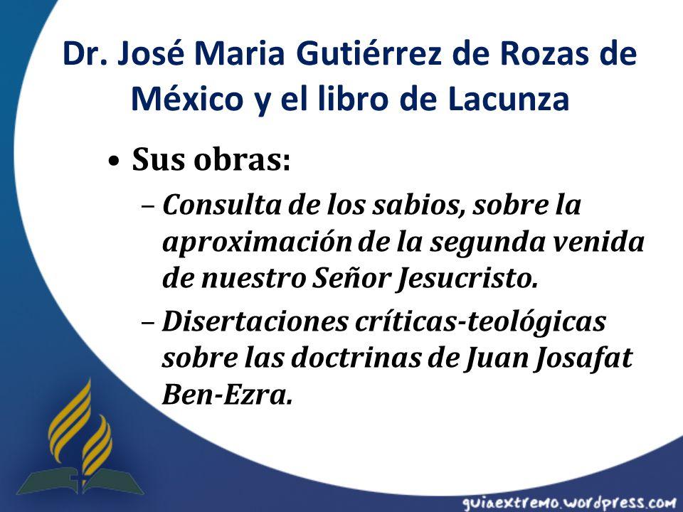 Dr. José Maria Gutiérrez de Rozas de México y el libro de Lacunza