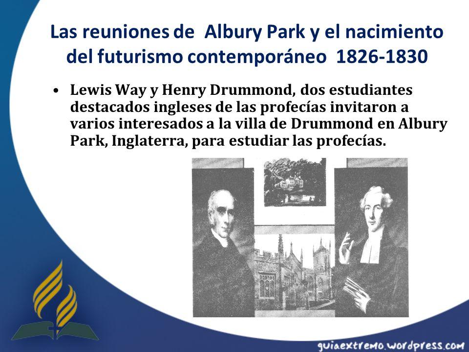Las reuniones de Albury Park y el nacimiento del futurismo contemporáneo 1826-1830