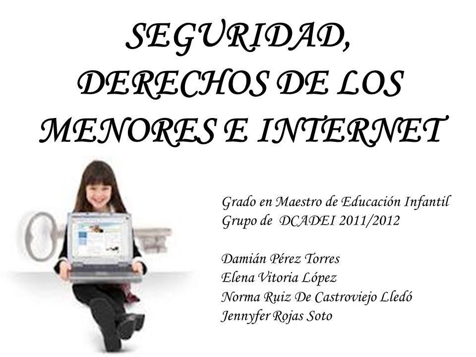 SEGURIDAD, DERECHOS DE LOS MENORES E INTERNET