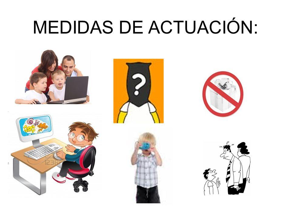 MEDIDAS DE ACTUACIÓN: