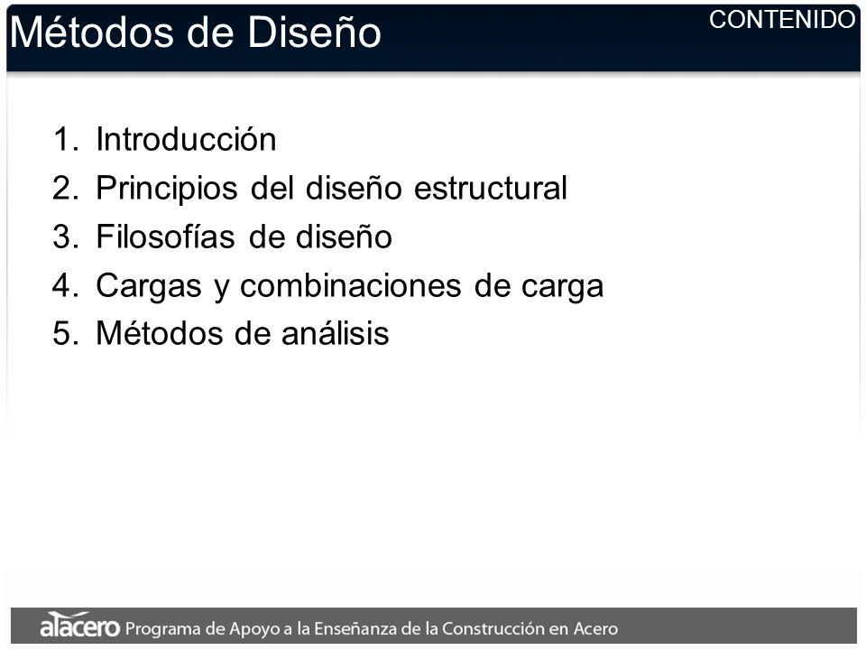 Métodos de Diseño Introducción Principios del diseño estructural