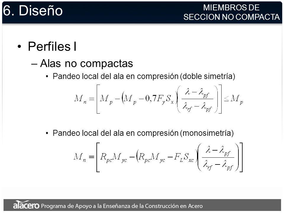 6. Diseño Perfiles I Alas no compactas MIEMBROS DE SECCION NO COMPACTA