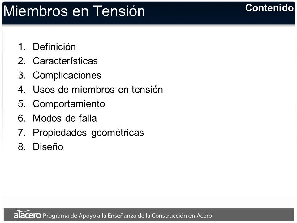 Miembros en Tensión Contenido Definición Características