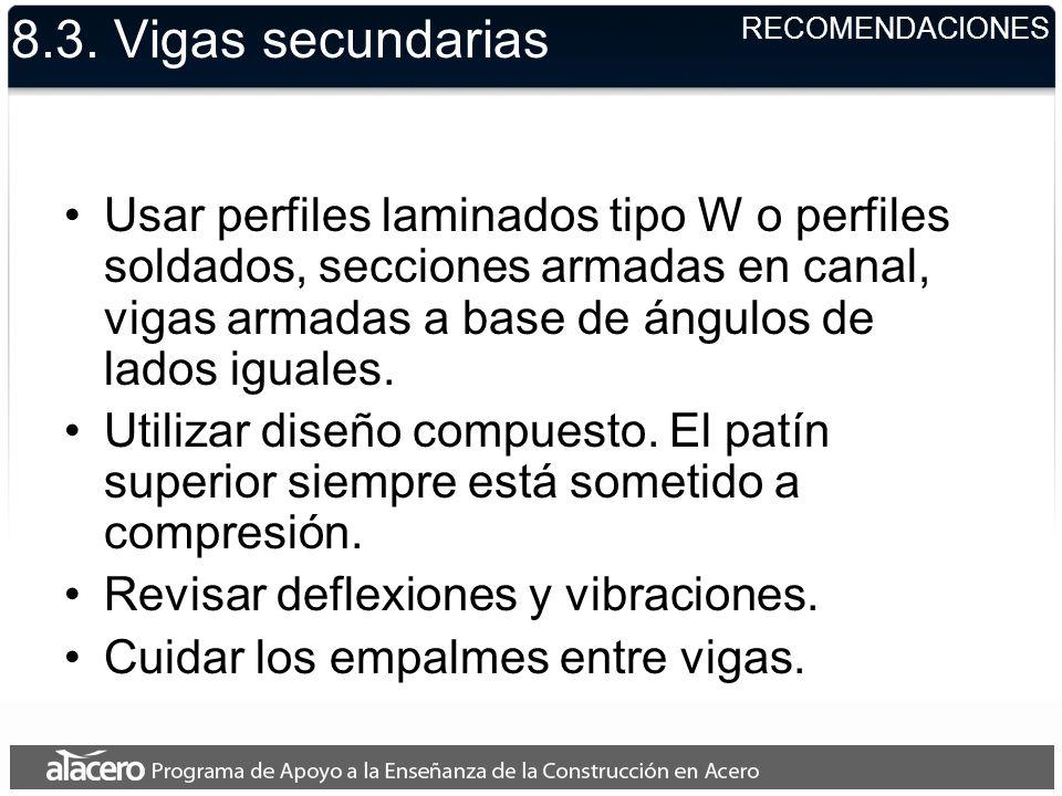 8.3. Vigas secundarias RECOMENDACIONES.