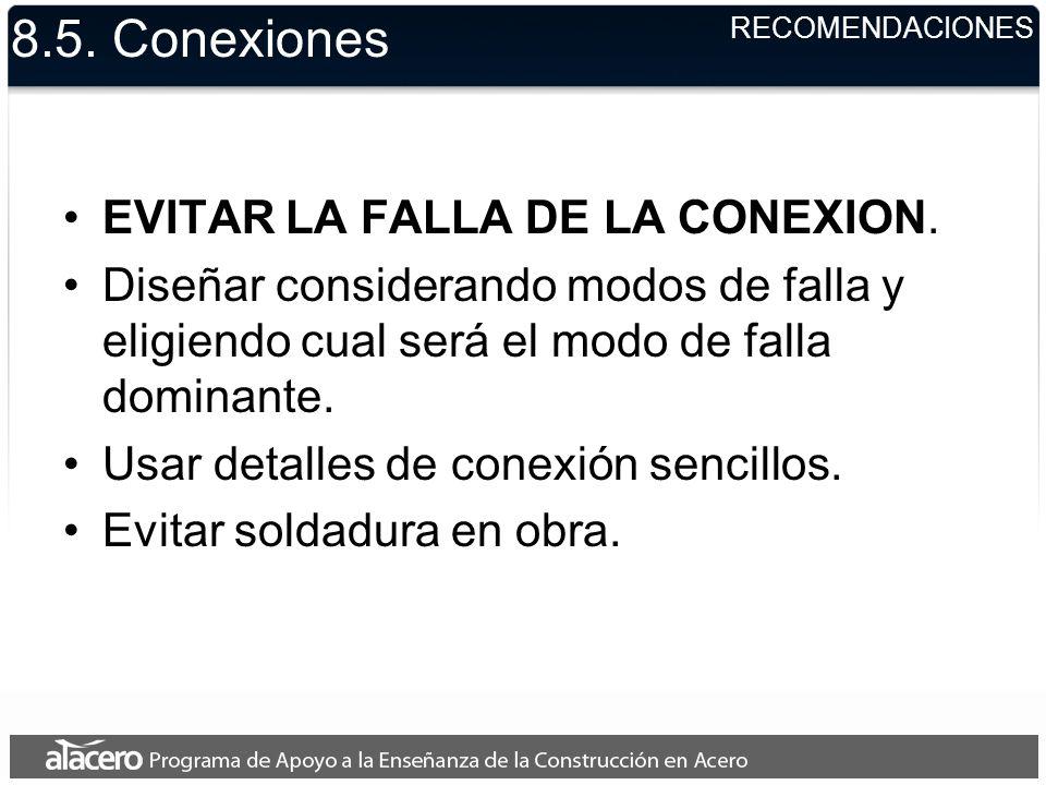 8.5. Conexiones EVITAR LA FALLA DE LA CONEXION.