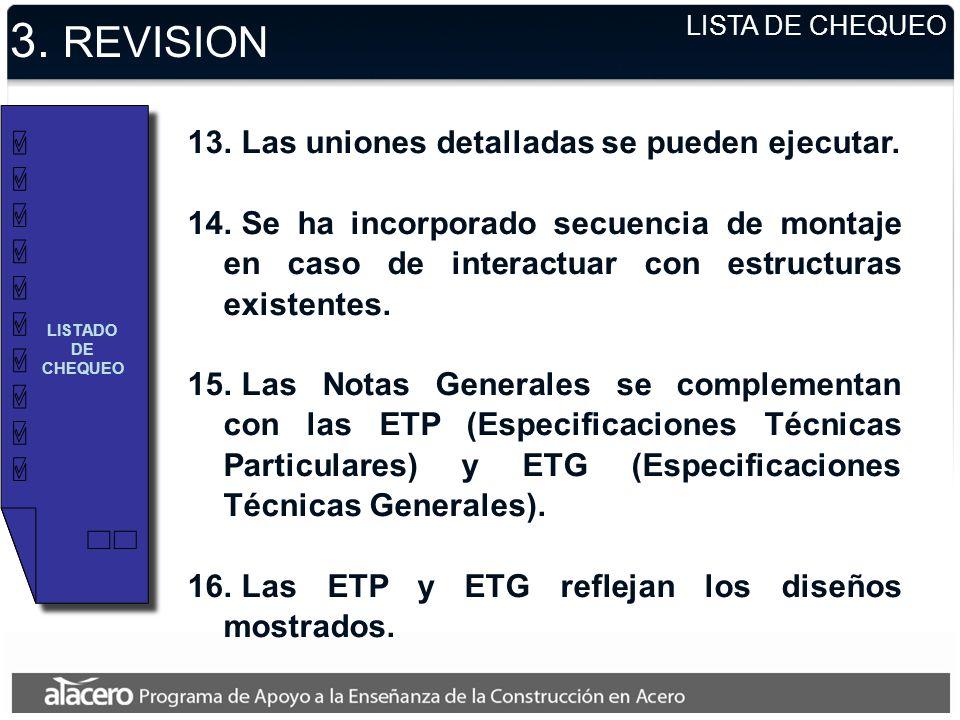 3. REVISION Las uniones detalladas se pueden ejecutar.