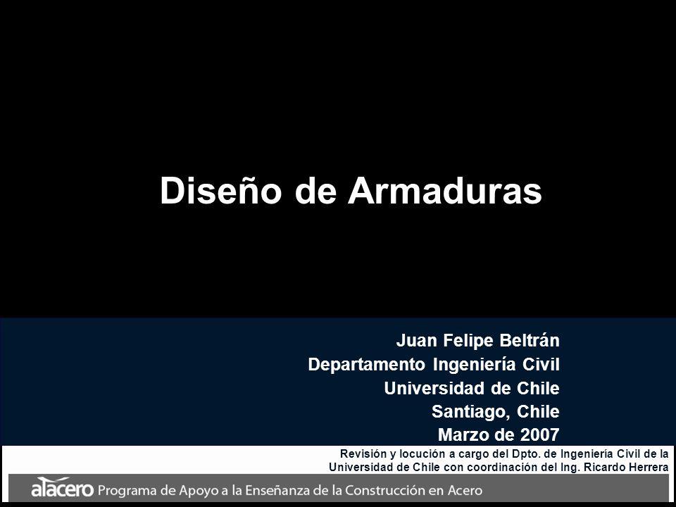 Diseño de Armaduras Juan Felipe Beltrán Departamento Ingeniería Civil