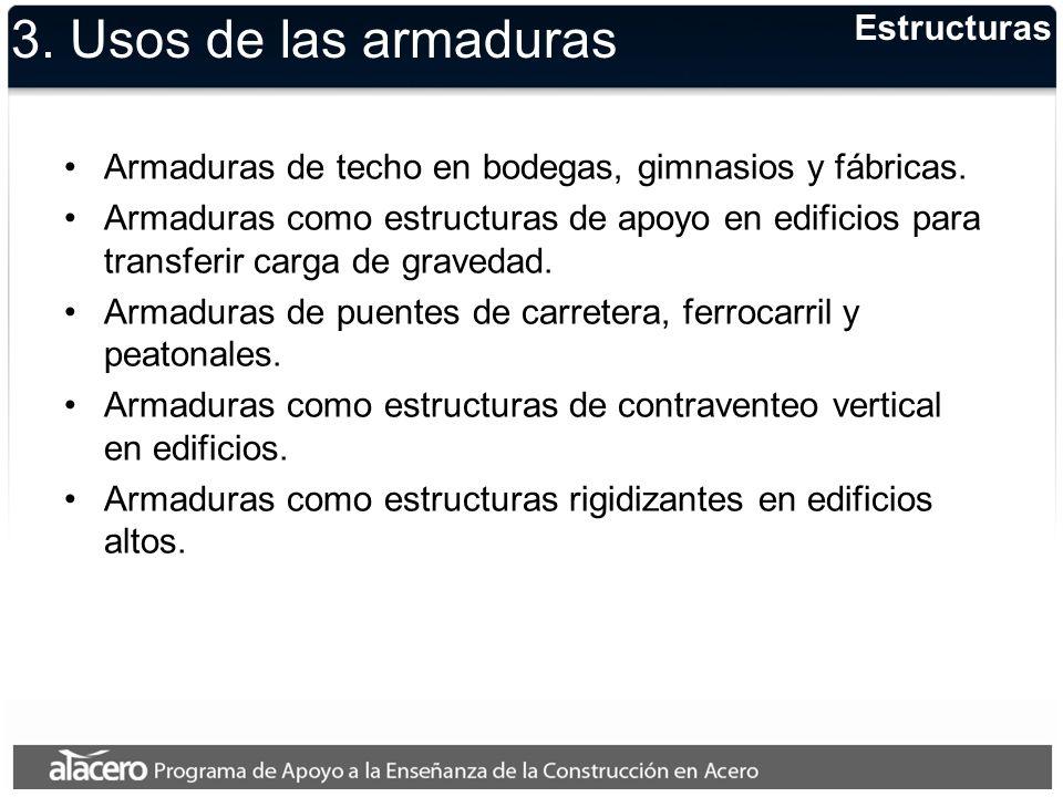 3. Usos de las armaduras Estructuras