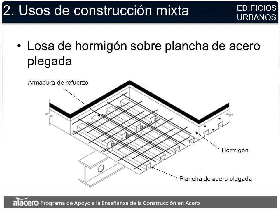 2. Usos de construcción mixta