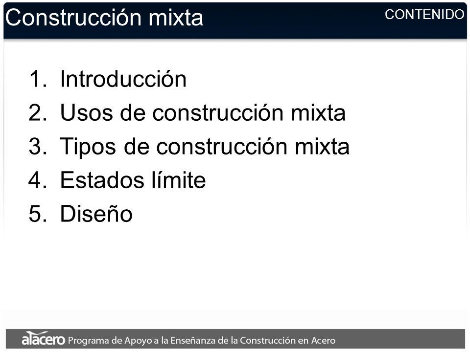 Usos de construcción mixta Tipos de construcción mixta Estados límite