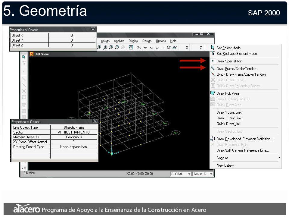 5. Geometría SAP 2000.