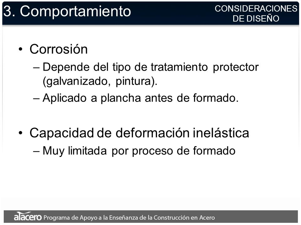 3. Comportamiento Corrosión Capacidad de deformación inelástica