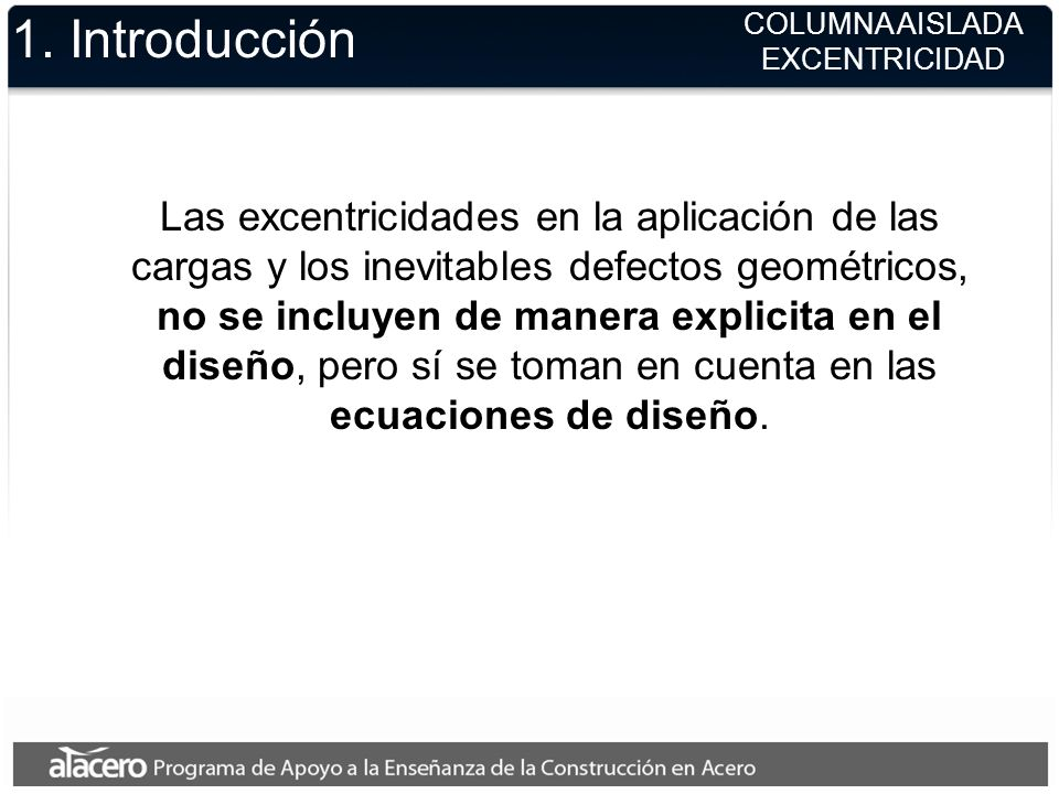 1. Introducción COLUMNA AISLADA. EXCENTRICIDAD.