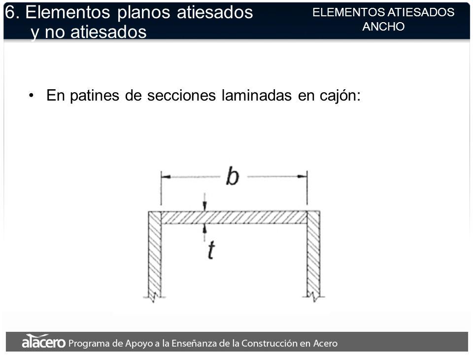 6. Elementos planos atiesados y no atiesados