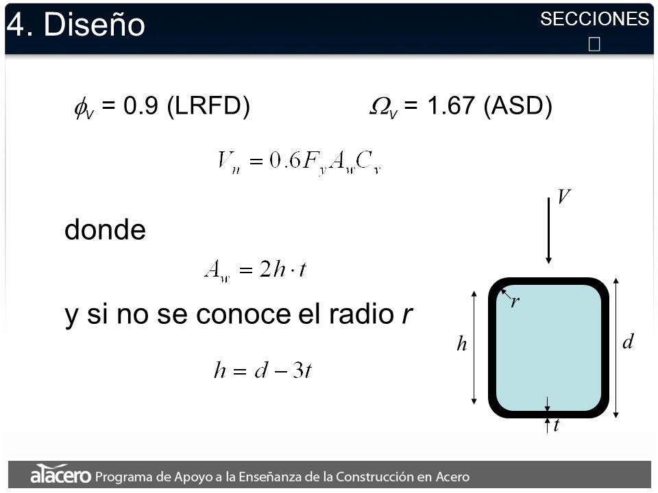 4. Diseño donde y si no se conoce el radio r