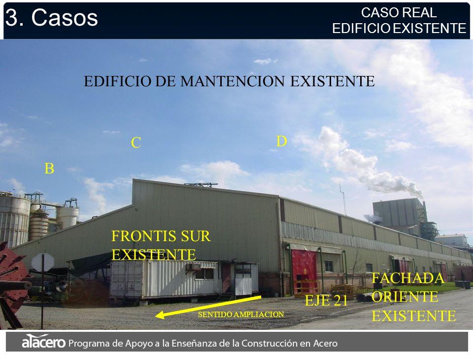 3. Casos EDIFICIO DE MANTENCION EXISTENTE D C B FRONTIS SUR FACHADA