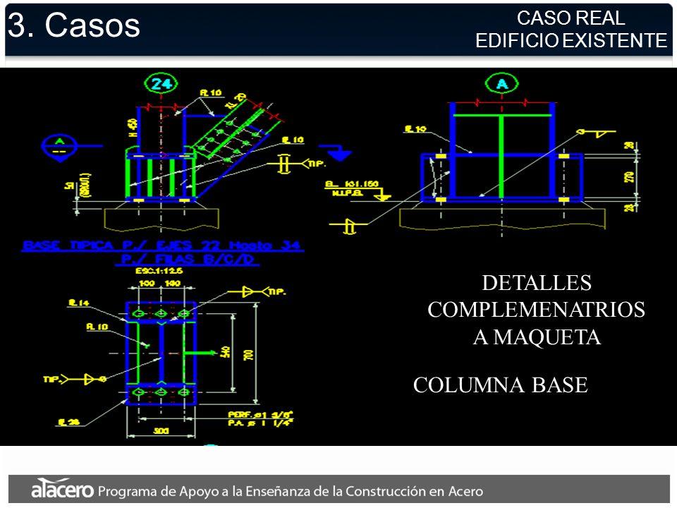 3. Casos DETALLES COMPLEMENATRIOS A MAQUETA COLUMNA BASE CASO REAL