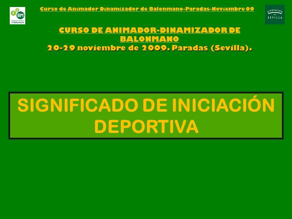 SIGNIFICADO DE INICIACIÓN DEPORTIVA