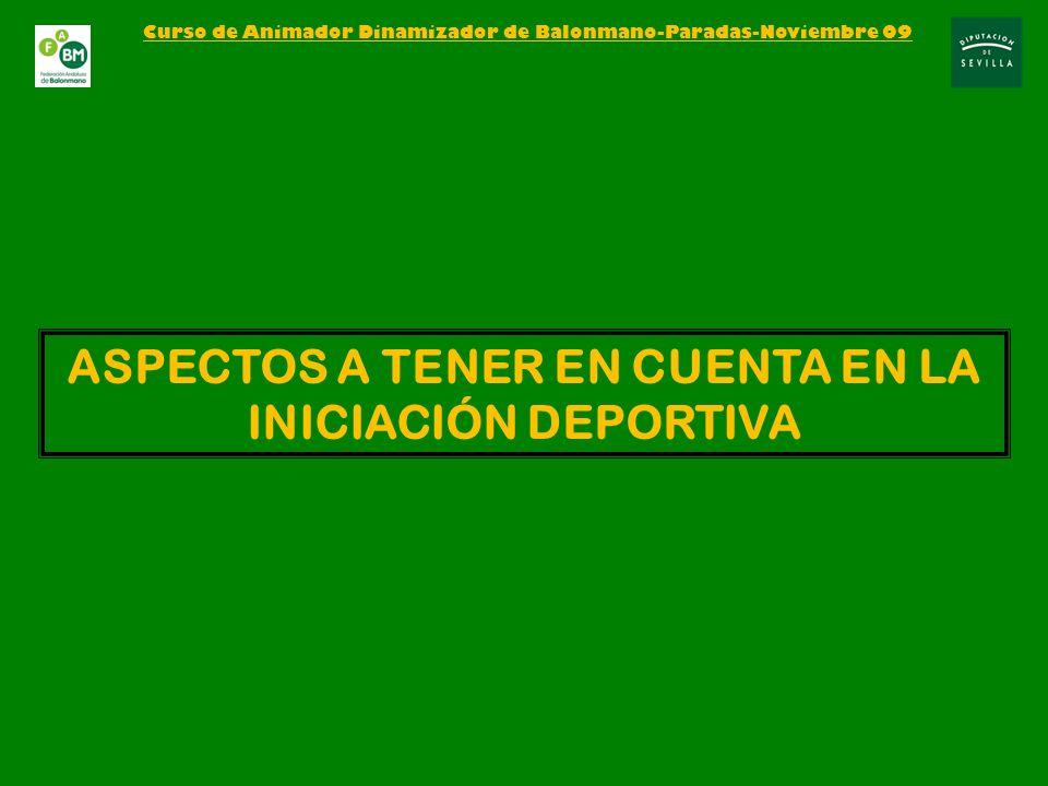 ASPECTOS A TENER EN CUENTA EN LA INICIACIÓN DEPORTIVA
