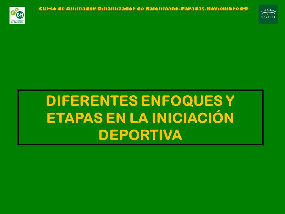 DIFERENTES ENFOQUES Y ETAPAS EN LA INICIACIÓN DEPORTIVA