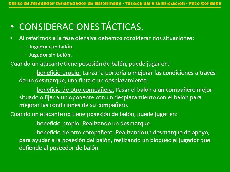 CONSIDERACIONES TÁCTICAS.