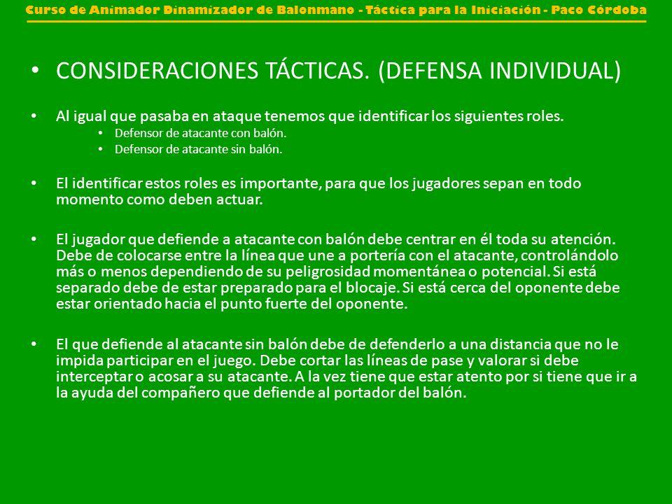 CONSIDERACIONES TÁCTICAS. (DEFENSA INDIVIDUAL)